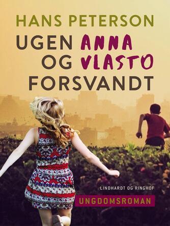 Hans Peterson: Ugen Anna og Vlasto forsvandt