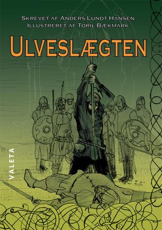 Anders Lundt Hansen: Ulveslægten