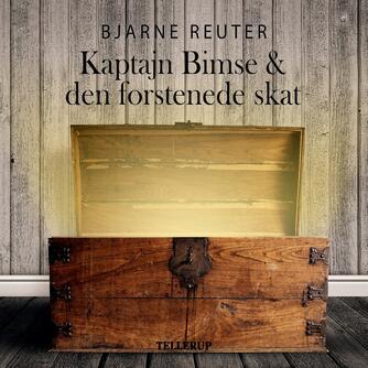 Bjarne Reuter: Kaptajn Bimse og den forstenede skat