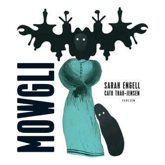 Sarah Engell: Mowgli