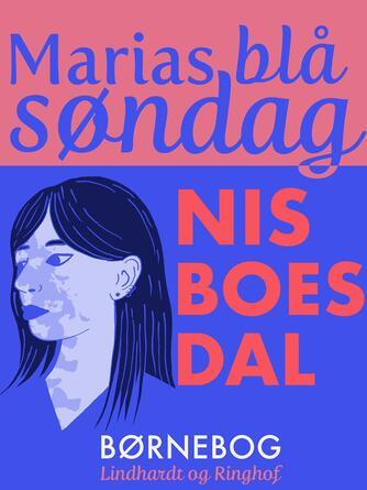 : Marias blå søndag
