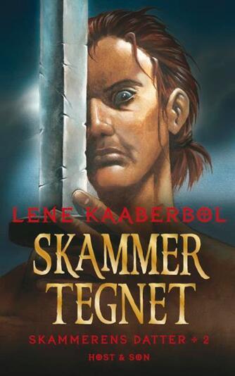 Lene Kaaberbøl: Skammertegnet