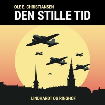 Ole E. Christiansen (f. 1935): Den stille tid