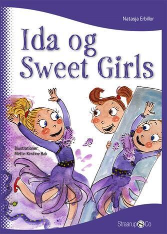 Natasja Erbillor: Ida og Sweet Girls