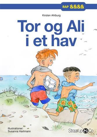 Kirsten Ahlburg: Tor og Ali i et hav