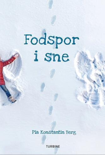 Pia Konstantin Berg (f. 1985): Fodspor i sne