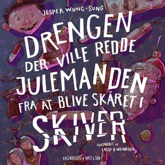 Jesper Wung-Sung: Drengen der ville redde julemanden fra at blive skåret i skiver : kalenderbog