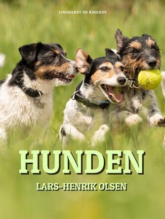 Lars-Henrik Olsen (f. 1946): Hunden
