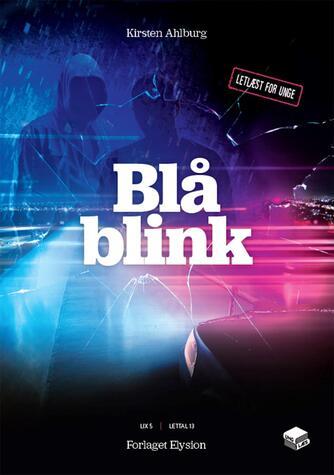 Kirsten Ahlburg: Blå blink