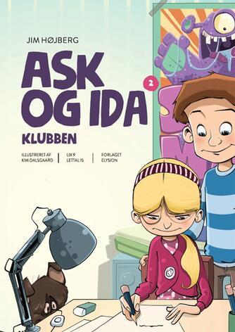 Jim Højberg: Ask og Ida - klubben