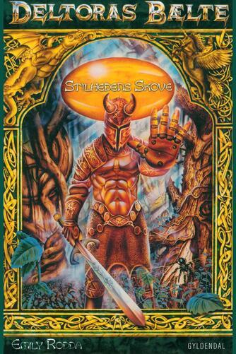 Emily Rodda: Stilhedens Skove