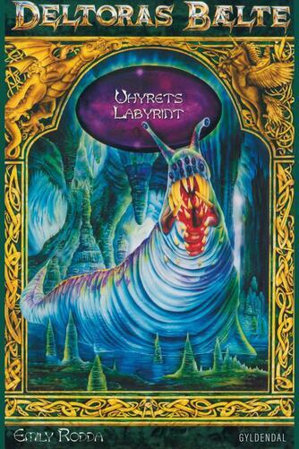 Emily Rodda: Uhyrets Labyrint