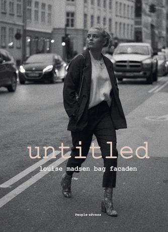 Louise Madsen (f. 2002): Untitled : Louise Madsen bag facaden