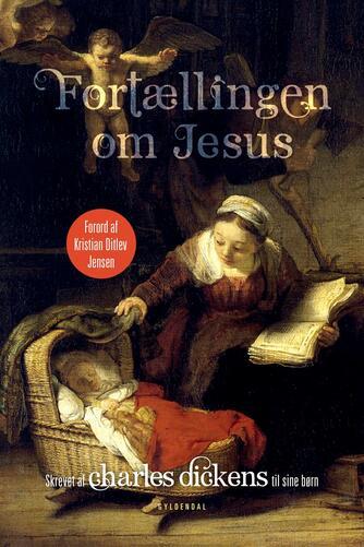 Charles Dickens: Fortællingen om Jesus