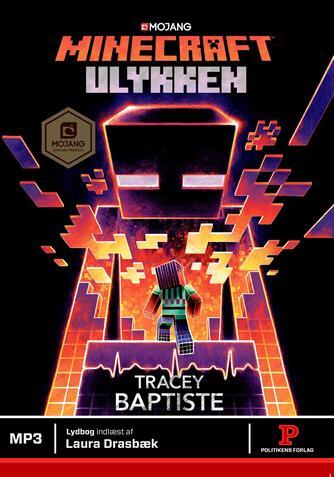 Tracey Baptiste: Minecraft - ulykken