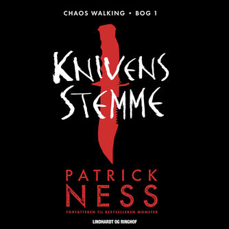 Patrick Ness: Knivens stemme