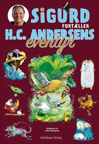 Sigurd Barrett: Sigurd fortæller H.C. Andersens eventyr