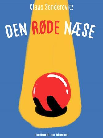 Claus Senderovitz: Den røde næse