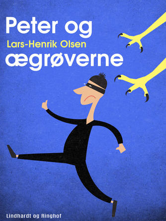 Lars-Henrik Olsen (f. 1946): Peter og ægrøverne
