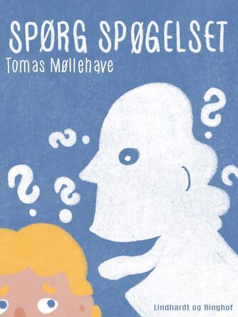 Tomas Møllehave: Spørg spøgelset