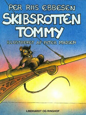 Per Riis Ebbesen: Skibsrotten Tommy