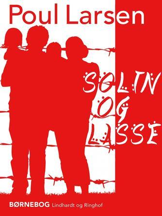 Poul Larsen (f. 1940): Solin og Lasse