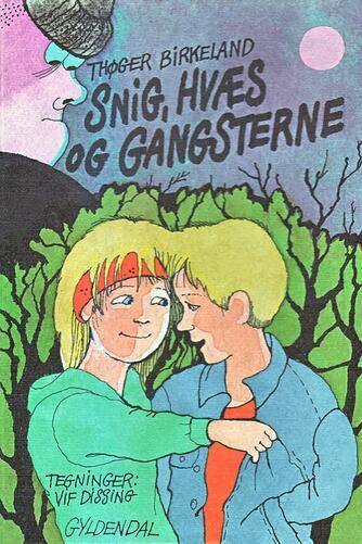 Thøger Birkeland: Snig, Hvæs og gangsterne