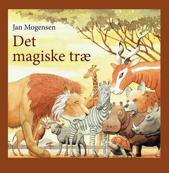 Jan Mogensen (f. 1945): Det magiske træ