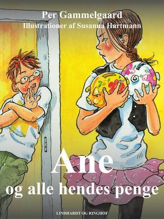 Per Gammelgaard: Ane og alle hendes penge