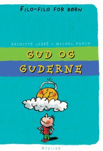 Brigitte Labbé, Michel Puech: Gud og guderne