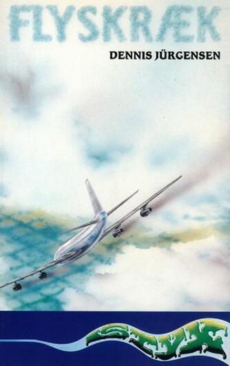 Dennis Jürgensen: Flyskræk