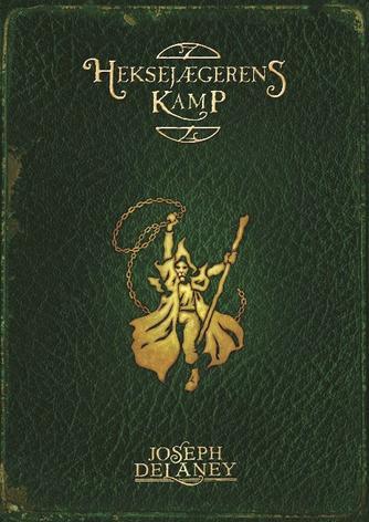Joseph Delaney: Heksejægerens kamp