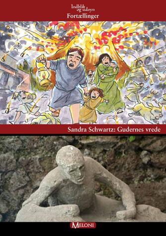 Sandra Schwartz: Gudernes vrede