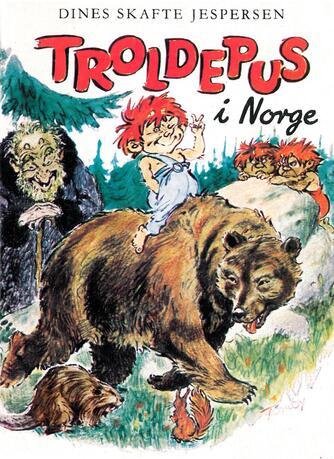 Dines Skafte Jespersen: Troldepus i Norge
