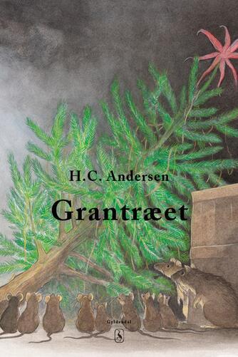 H. C. Andersen (f. 1805): Grantræet