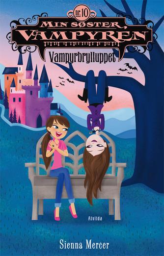 Sienna Mercer: Vampyrbrylluppet