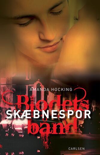 Amanda Hocking: Skæbnespor