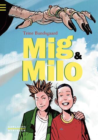 Trine Bundsgaard: Mig & Milo