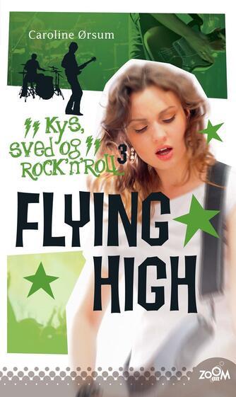 Caroline Ørsum: Flying high