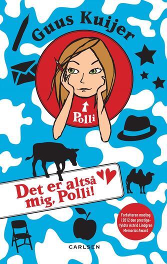 Guus Kuijer: Det er altså mig, Polli!