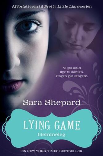 Sara Shepard: Lying game. 4, Gemmeleg