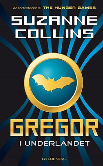 Suzanne Collins: Gregor - i Underlandet
