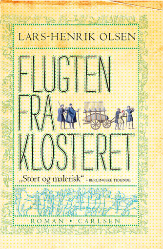 Lars-Henrik Olsen (f. 1946): Flugten fra klosteret