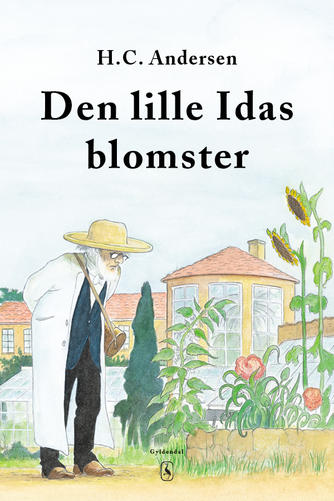 H. C. Andersen (f. 1805): Den lille Idas blomster
