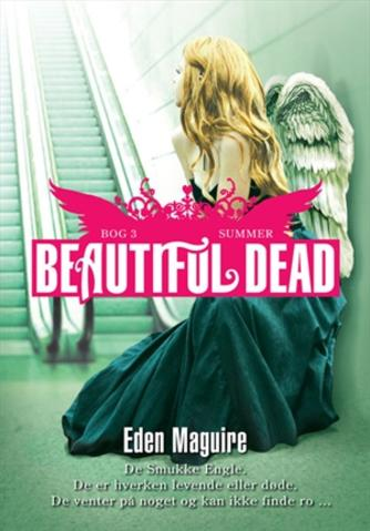 Eden Maguire: Beautiful dead. Bog 3, Summer