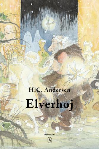 H. C. Andersen (f. 1805): Elverhøj