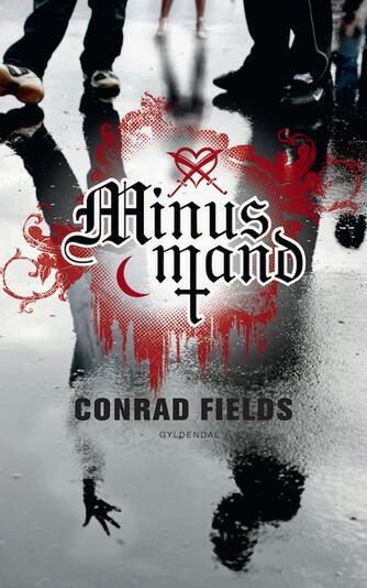 Conrad Fields (f. 1970): Minusmand