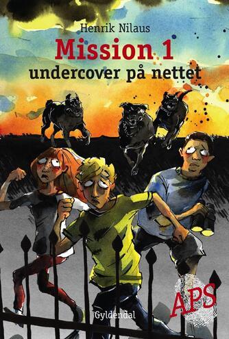 Henrik Nilaus: Mission 1 - undercover på nettet