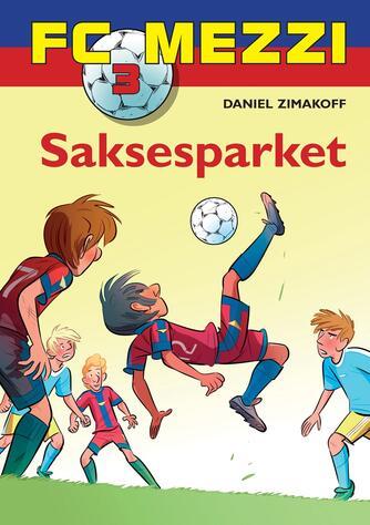 Daniel Zimakoff: Saksesparket