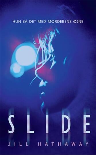 Jill Hathaway: Slide